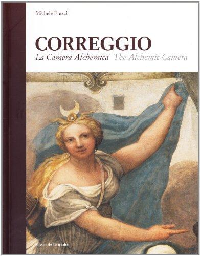Correggio: The Alchemical Chamber: Frazzi, Michele