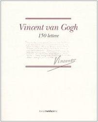 9788882159351: Vincent van Gogh. 150 lettere