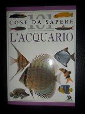 L'acquario (101 cose da sapere)
