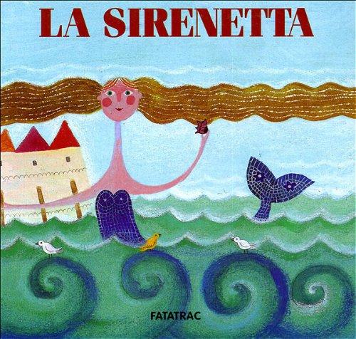9788882220259: La sirenetta