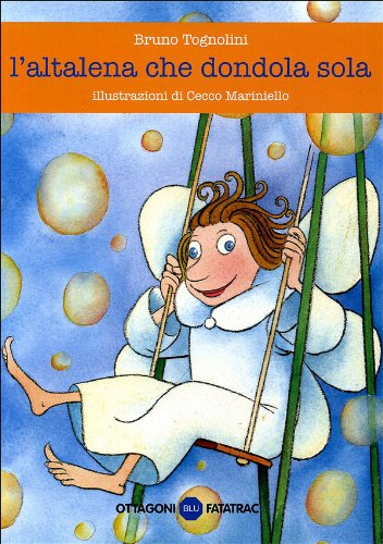 L altalena che dondola sola (Paperback): Cecco Mariniello, Bruno