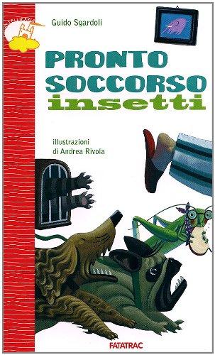 9788882222628: Pronto soccorso insetti