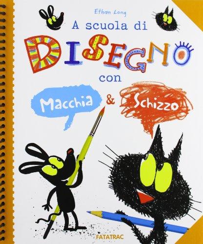 9788882223038: A scuola di disegno con Macchia & Schizzo