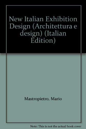 New Italian Exhibition Design (Architettura e design) (Italian Edition): Mario Mastropietro