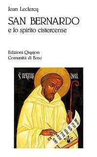 9788882270193: San Bernardo e lo spirito cistercense