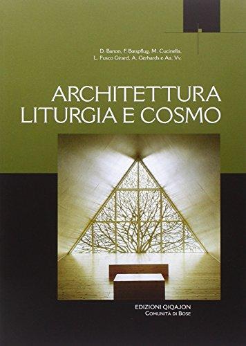 9788882274511: Architettura liturgia e cosmo (Liturgia e vita)