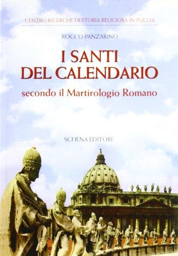 Santi Del Calendario.I Santi Del Calendario Secondo Il