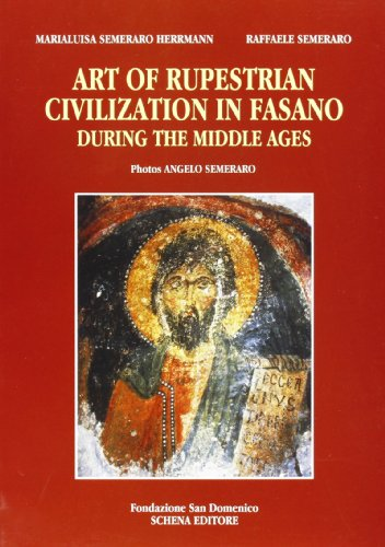 9788882295752: Art of Rupestrian civilization in Fasano during the Middle Ages.