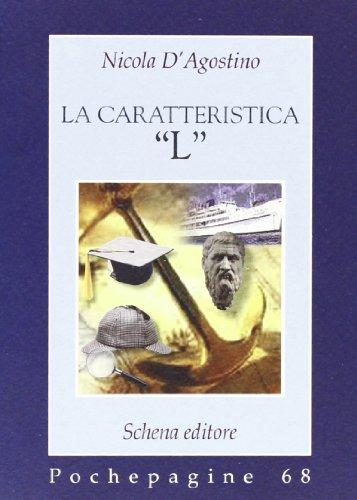 La caratteristica «L» (Paperback): Nicola D Agostino