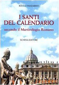 I santi del calendario secondo il martirologio: Rocco Panzarino