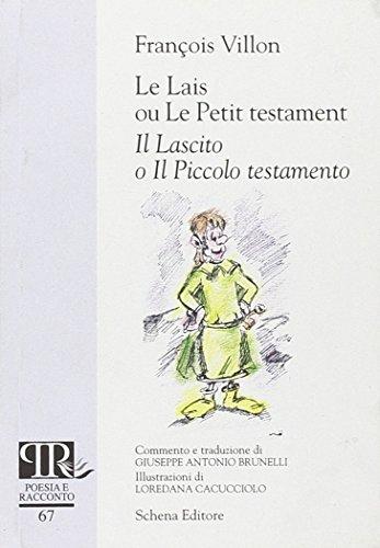 9788882299026: Le lais ou le petit testament-Il lascito o il piccolo testamento. Ediz. bilingue (Poesia e racconto)