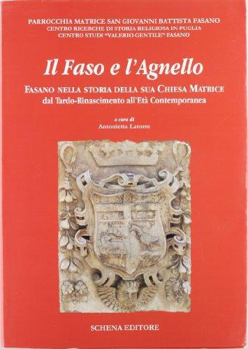 Il Faso e l Agnello (Paperback): Antonietta Latorre Gentile