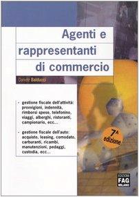 9788882333263: Agenti e rappresentanti di commercio