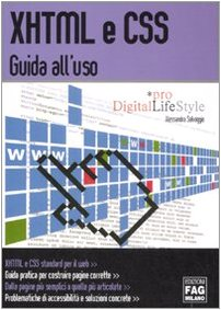 9788882336929: XHTML e CSS. Guida all'uso