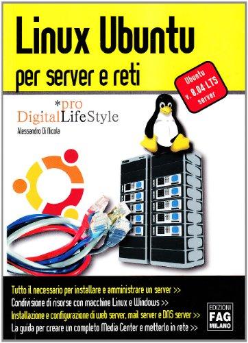 9788882337445: Linux Ubuntu per server e reti