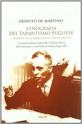 9788882341466: Etnografia del tarantismo pugliese. I materiali della spedizione nel Salento del 1959