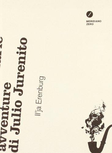 Le straordinarie avventure di Julio Jurenito (8882372472) by Il'ja Ehrenburg