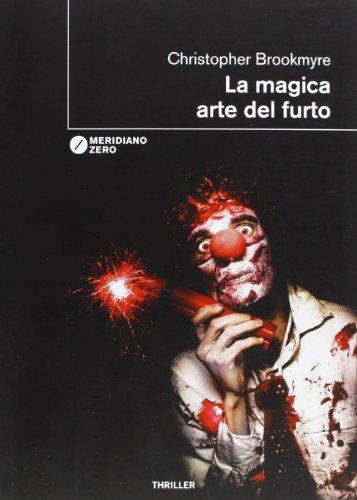 9788882372873: La magica arte del furto