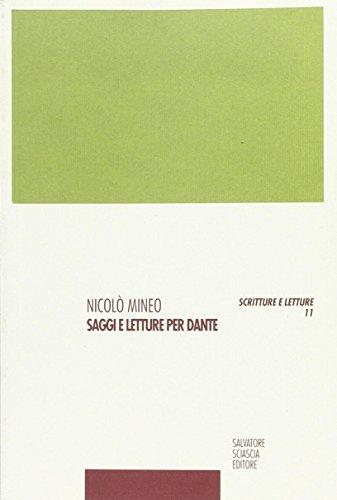 Saggi e letture per Dante.: Mineo,Nicol�.