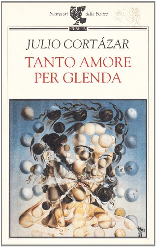 Tanto amore per Glenda (8882460487) by Julio Cortazar