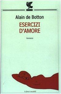 Esercizi d'amore: Alain de Botton