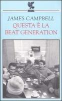 9788882462420: Questa è la beat generation