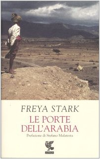 Le porte dell'Arabia (888246427X) by Freya Stark