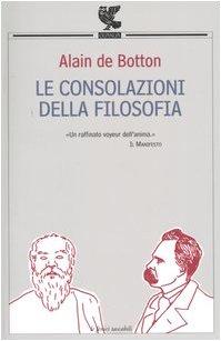 Le consolazioni della filosofia: Alain de Botton