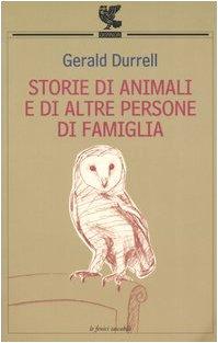 Storie di animali e di altre persone di famiglia (8882466396) by Gerald Durrell