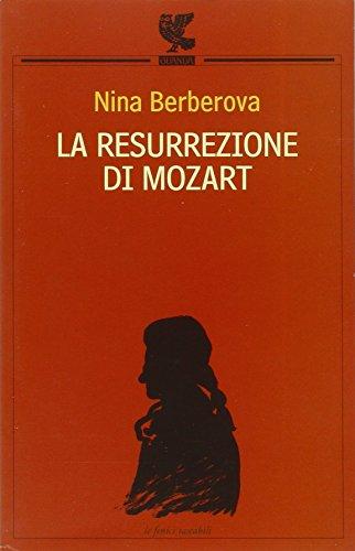 9788882466503: La resurrezione di Mozart-La scomparsa della biblioteca Turgenev-La grande città (Le Fenici tascabili)