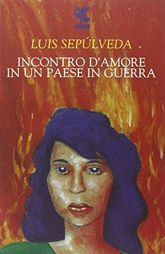 Incontro d'amore in un paese in guerra (8882467554) by Luis Sepúlveda