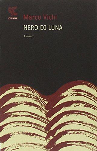 9788882467807: Nero di luna (Narratori della Fenice)