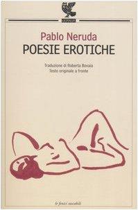 9788882469023: Poesie erotiche. Testo originale a fronte (Le Fenici tascabili)