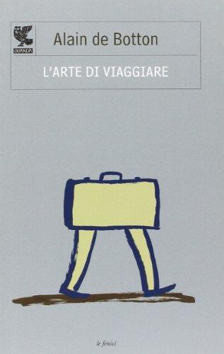 9788882469276: L'arte di viaggiare (Le Fenici tascabili)