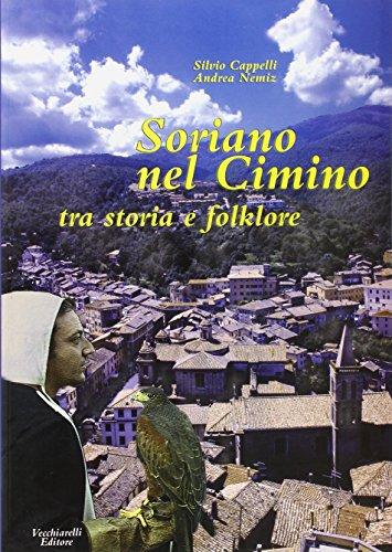 9788882470951: Soriano nel Cimino. Tra storia e folklore.