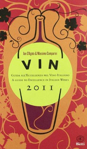 9788882482329: Vin 2011. Guida all'eccellenza nel vino italiano. Ediz. italiana e inglese