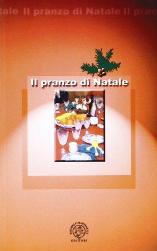 Il pranzo di Natale.: Cappelletti,Paolo.