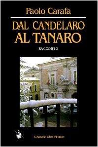9788882549213: Dal Candelaro al Tanaro