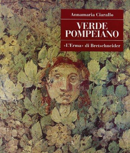 9788882650568: Verde pompeiano (Pompei - Guide Tematiche.) (Italian Edition)