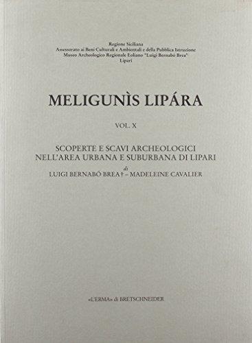 Meligunis Lipara, 10: Scoperte E Scavi Archeologici Nell'area Suburbana Di Lipari (Paperback): ...