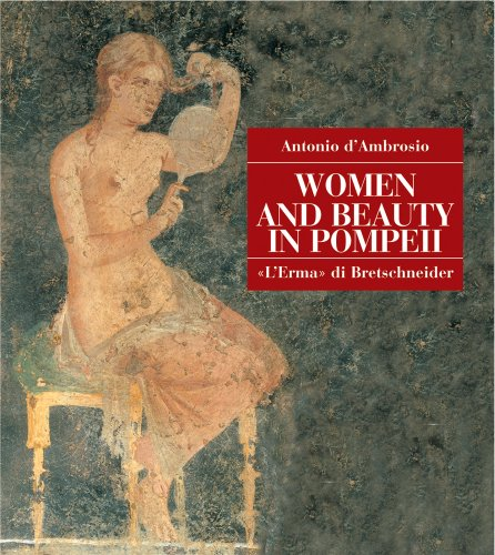 9788882651275: Women and Beauty in Pompeii (Pompeii - Thematic Guides)