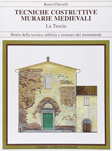 9788882651305: Tecniche costruttive murarie medievali La Tuscia (Storia della tecnica edilizia e restauro dei monumenti) (Italian Edition)