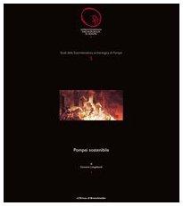 9788882651893: Pompei sostenibile (Studi Della Soprintendenza Archeologica Di Pompei) (Italian Edition)