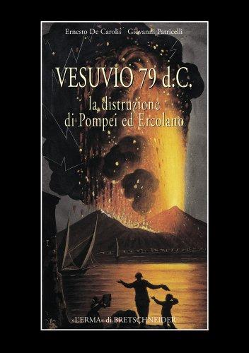 9788882651992: Vesuvius, AD 79: The Destruction of Pompei and Herculaneum