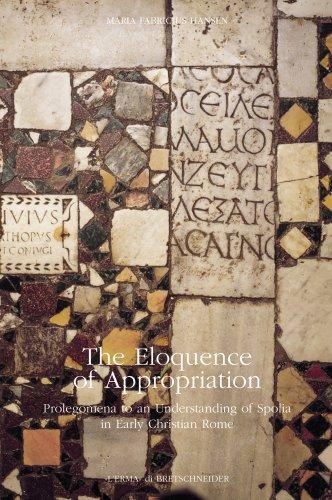 The Eloquence of Appropriation: Prolegomena to Understanding: Hansen Fabricius, Maria