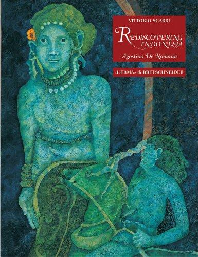 Rediscovering Indonesia. Agostino de Romanis: Sgarbi Vittorio