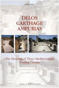 9788882653057: Delos, Carthage, Ampurias. The housing of three Mediterranean trading centres (Analecta romana Instituti danici.Suppl.)