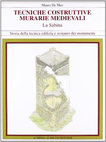 Tecniche Costruttive Murarie Medievali: La Sabina: De Meo, Mauro