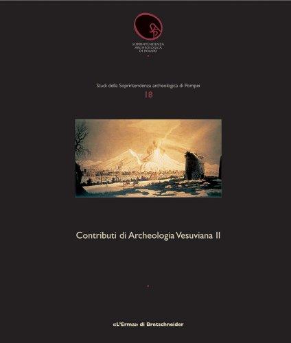 Contributi Di Archeologia Vesuviana II: Un Tempio: Marcattili, Francesco; Romizzi,