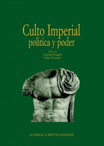9788882654382: Culto Imperial Política y Poder: Actas del Congreso Internacional (Hispania Antigua. Serie Arqueologica) (Italian Edition)